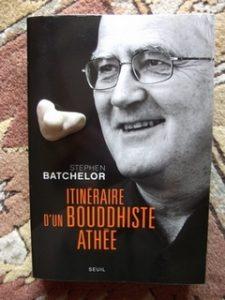 Stephen Batchelor, Itinéraire d'un bouddhiste athée