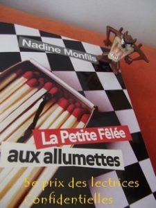 Nadine Monfils, La petite fêlée aux allumettes