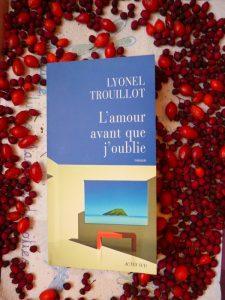 Lyonel Trouillot, L'amour avant que j'oublie
