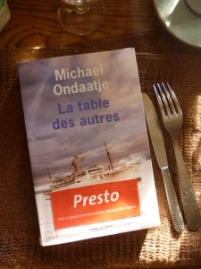 Michael Ondaatje, La table des autres