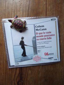 Colum McCann, Et que le vaste monde poursuive sa course folle, lu par Denis Wetterwald