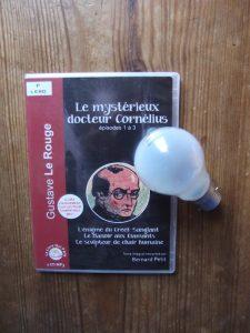 Gustave Le Rouge, Le mystérieux docteur Cornélius, lu par Bernard Petit
