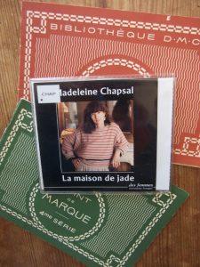 Madeleine Chapsal, La maison de jade, lu par l'auteur
