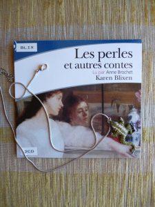 Karen Blixen, Les perles et autres contes, lu par Anne Brochet