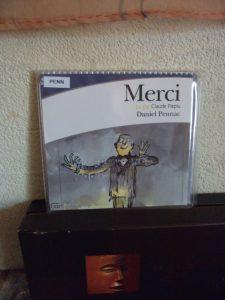 Daniel Pennac, Merci, lu par Claude Piéplu