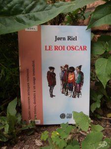 Jorn Riel, Le roi Oscar, lu par Dominique Pinon