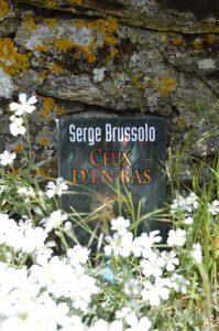 Plateau du Lévézou, La Clau - Serge Brussolo, Ceux d'en bas