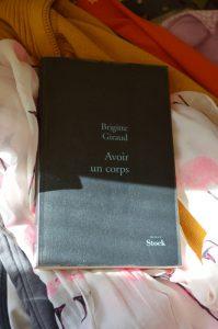 Brigitte Giraud, Avoir un corps