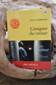 Dany Laferrière, L'énigme du retour, lu par l'auteur