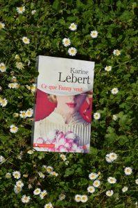 Karine Lebert, Ce que Fanny veut…