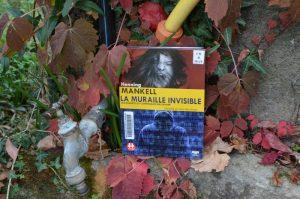Henning Mankell, La muraille invisible, lu par Marc-Henri Boisse