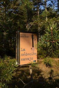 Causse Noir - Champignon préhistorique - La médecine navajo de Marie-Claude Feltes-Strigler