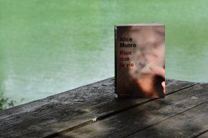 Caraman - Lac de l'Orme Blanc - Alice Munro, Rien que la vie