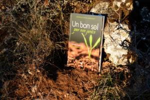 Causse du Larzac, canalettes - Un bon sol pour mon jardin - Brunhilde Bross-Burkhardt